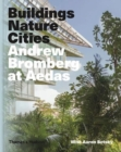 Andrew Bromberg at Aedas: Buildings, Nature, Cities - Book