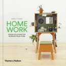 HomeWork : Design Solutions for Working from Home - Book