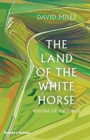 The Land of the White Horse : Visions of England - Book