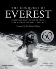 The Conquest of Everest : Original Photographs from the Legendary First Ascent - Book