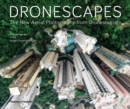 Dronescapes : The New Aerial Photography from Dronestagram - Book