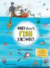 Why Don't Fish Drown? - Book