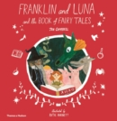 Franklin and Luna and the Book of Fairy Tales - Book