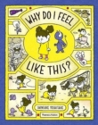 Why Do I Feel Like This? - Book