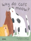 Why do cats meow? : Curious Questions about Your Favourite Pet - Book