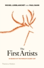 The First Artists : In Search of the World's Oldest Art - eBook