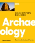 Archaeology : Theories, Methods and Practice - eBook