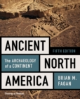 Ancient North America : The Archaeology of a Continent - eBook