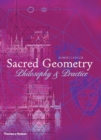Sacred Geometry : Philosophy and Practice - Book