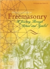 Freemasonry : A Journey Through Ritual and Symbol - Book