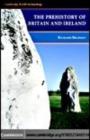 The Prehistory of Britain and Ireland - eBook