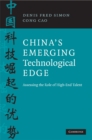 China's Emerging Technological Edge : Assessing the Role of High-End Talent - eBook