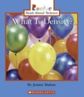 What Is Density? (Rookie Read-About Science: Physical Science: Previous Editions) - Book