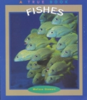 Fishes (A True Book: Animals) - Book