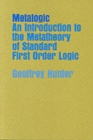 Metalogic : An Introduction to the Metatheory of Standard First Order Logic - Book
