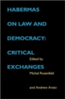 Habermas on Law and Democracy : Critical Exchanges - Book