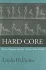 "Hard Core : Power, Pleasure, and the ""Frenzy of the Visible"" - Book"