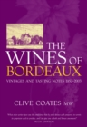 The Wines of Bordeaux : Vintages and Tasting Notes 1952-2003 - Book