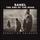 Sahel : The End of the Road - Book