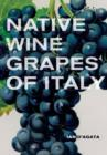 Native Wine Grapes of Italy - Book