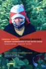 Fresh Fruit, Broken Bodies : Migrant Farmworkers in the United States - Book