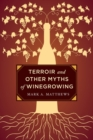 Terroir and Other Myths of Winegrowing - Book