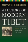 A History of Modern Tibet, Volume 4 : In the Eye of the Storm, 1957-1959 - Book