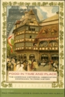 Food in Time and Place : The American Historical Association Companion to Food History - Book