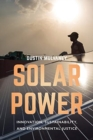 Solar Power : Innovation, Sustainability, and Environmental Justice - Book