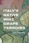 Italy's Native Wine Grape Terroirs - Book