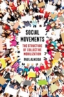 Social Movements : The Structure of Collective Mobilization - Book