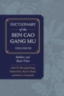 Dictionary of the Ben cao gang mu, Volume 3 : Persons and Literary Sources - Book