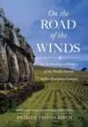 On the Road of the Winds : An Archaeological History of the Pacific Islands before European Contact, Revised and Expanded Edition - Book