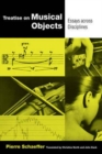 Treatise on Musical Objects : An Essay across Disciplines - Book
