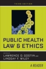 Public Health Law and Ethics : A Reader - Book