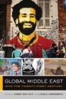 Global Middle East : Into the Twenty-First Century - Book