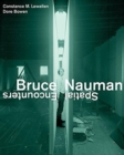 Bruce Nauman : Spatial Encounters - Book