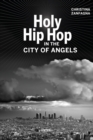Holy Hip Hop in the City of Angels - Book
