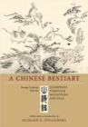 A Chinese Bestiary : Strange Creatures from the <i>Guideways through Mountains and Seas</i> - Book