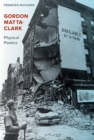 Gordon Matta-Clark : Physical Poetics - Book