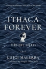 Ithaca Forever : Penelope Speaks, A Novel - Book