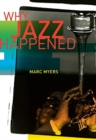 Why Jazz Happened - Book