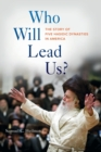 Who Will Lead Us? : The Story of Five Hasidic Dynasties in America - Book
