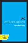 Ovid : A Poet between Two Worlds - Book