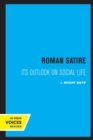 Roman Satire : Its Outlook on Social Life - Book