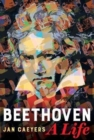 Beethoven, A Life - Book