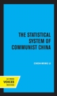 The Statistical System of Communist China - Book