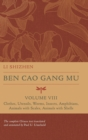 Ben Cao Gang Mu, Volume VIII : Clothes, Utensils, Worms, Insects, Amphibians, Animals with Scales, Animals with Shells - Book