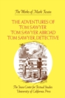 The Adventures of Tom Sawyer, Tom Sawyer Abroad, and Tom Sawyer, Detective - eBook