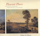 Pleasant Places : The Rustic Landscape from Bruegel to Ruisdael - eBook